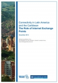 ISOC Connectivity in Latin America The Role of Internet Exchange report